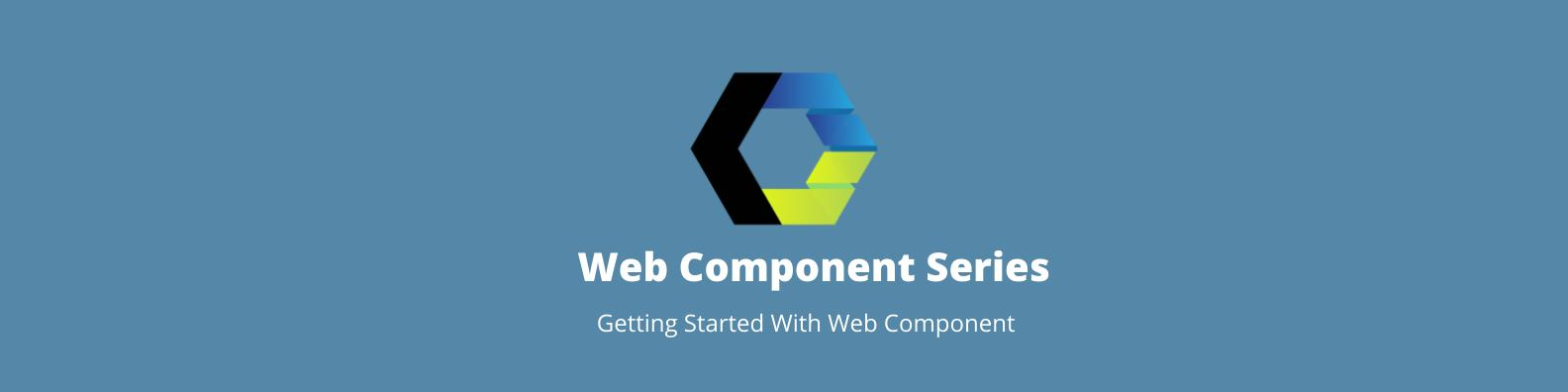Getting started with Web components