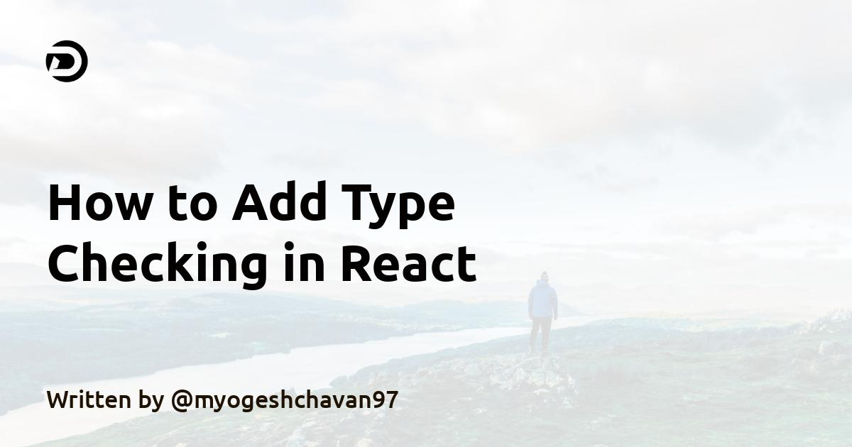 How to Add Type Checking in React