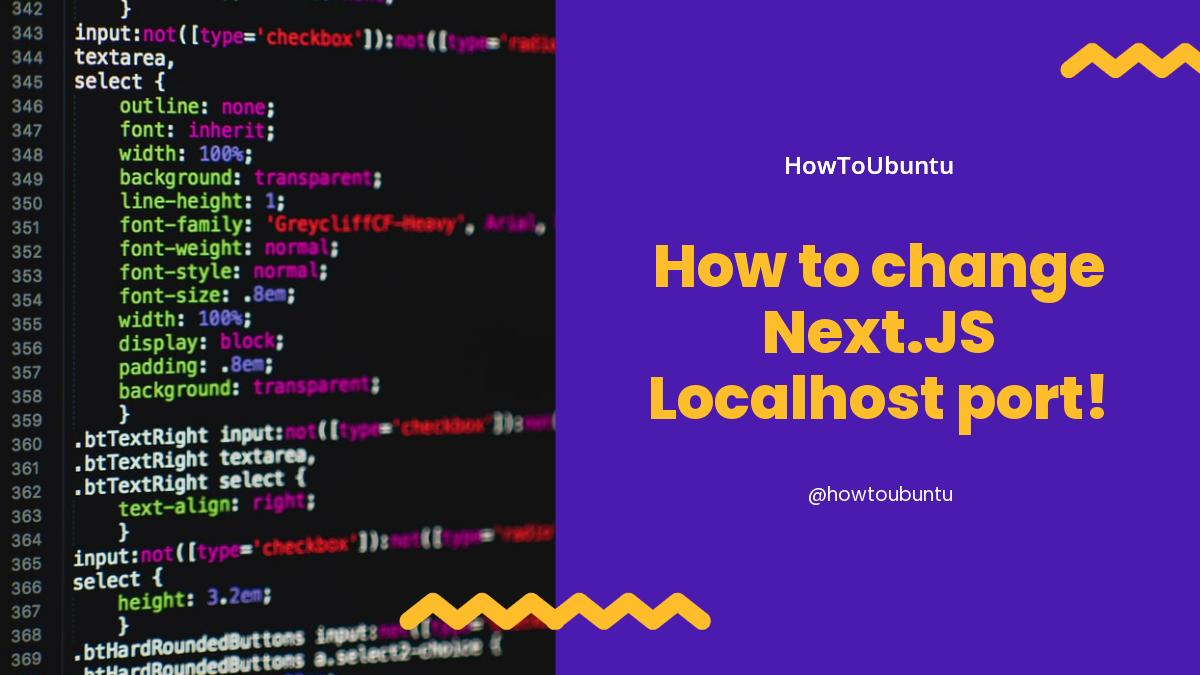 How to change Next.JS Localhost port!
