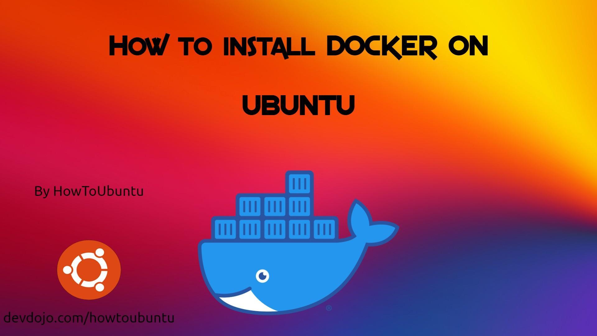 How To Install Docker on Ubuntu!