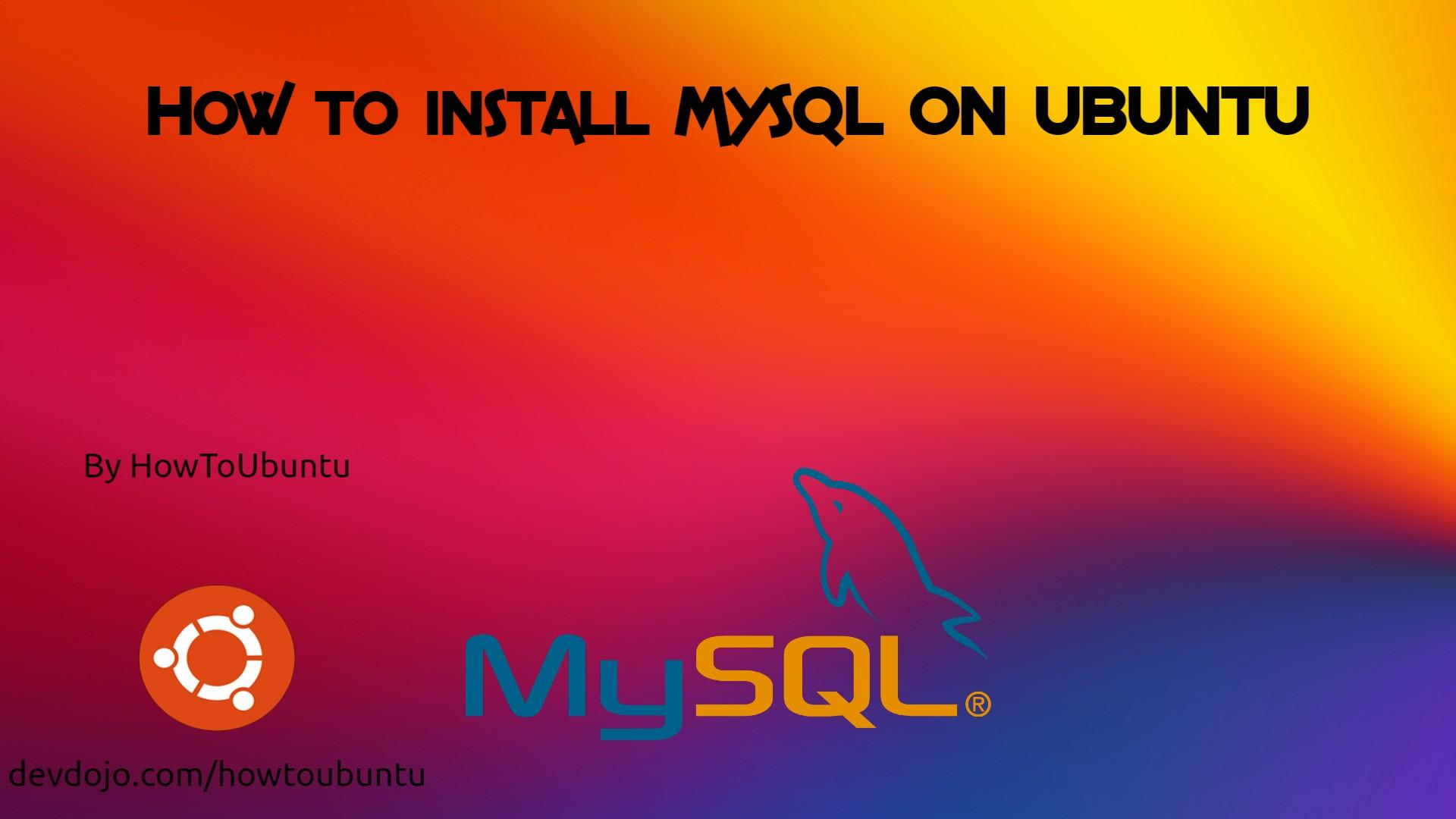 How To Install MySQL Server on Ubuntu!