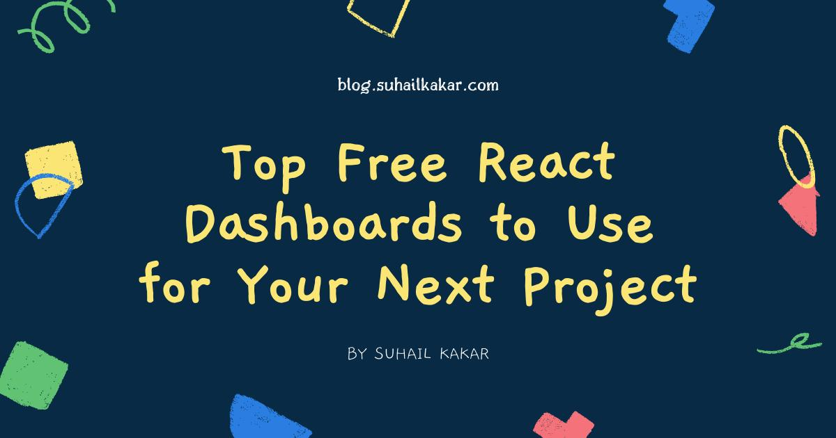Top Free React Dashboards to Use for Your Next Project