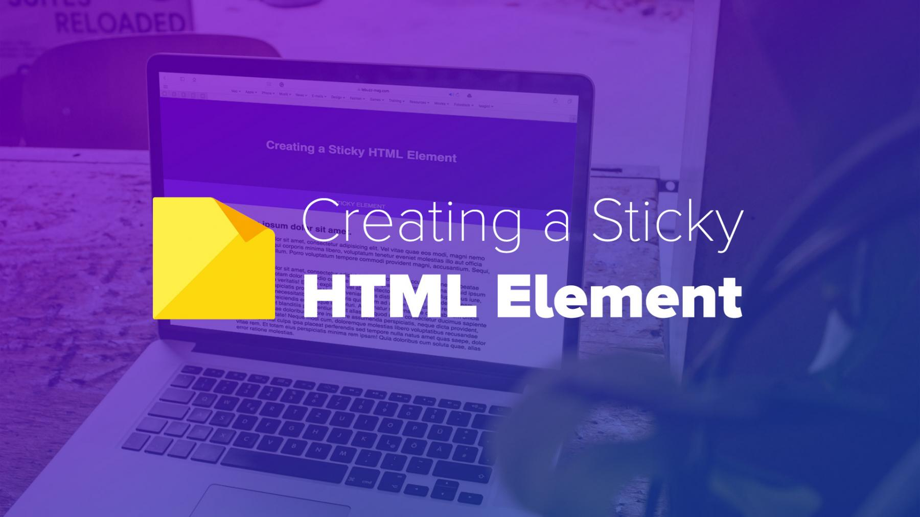 Creating a Sticky HTML Element